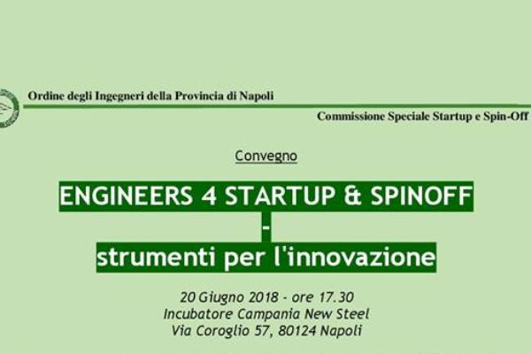 INIZIATIVA ALL' ENGINEERS 4 STARTUP & SPINOFF – STRUMENTI PER L'INNOVAZIONE
